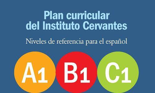 niveles de referencia plan curricular Instituto Cervantes