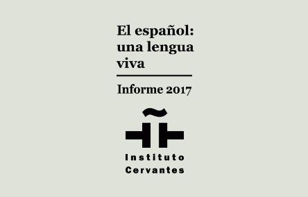 Informe 2017 El español: una lengua viva