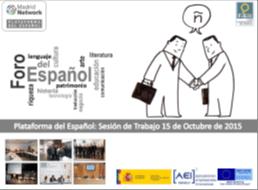 Reunión Plataforma del Español : FIE y Cervantes Infinito