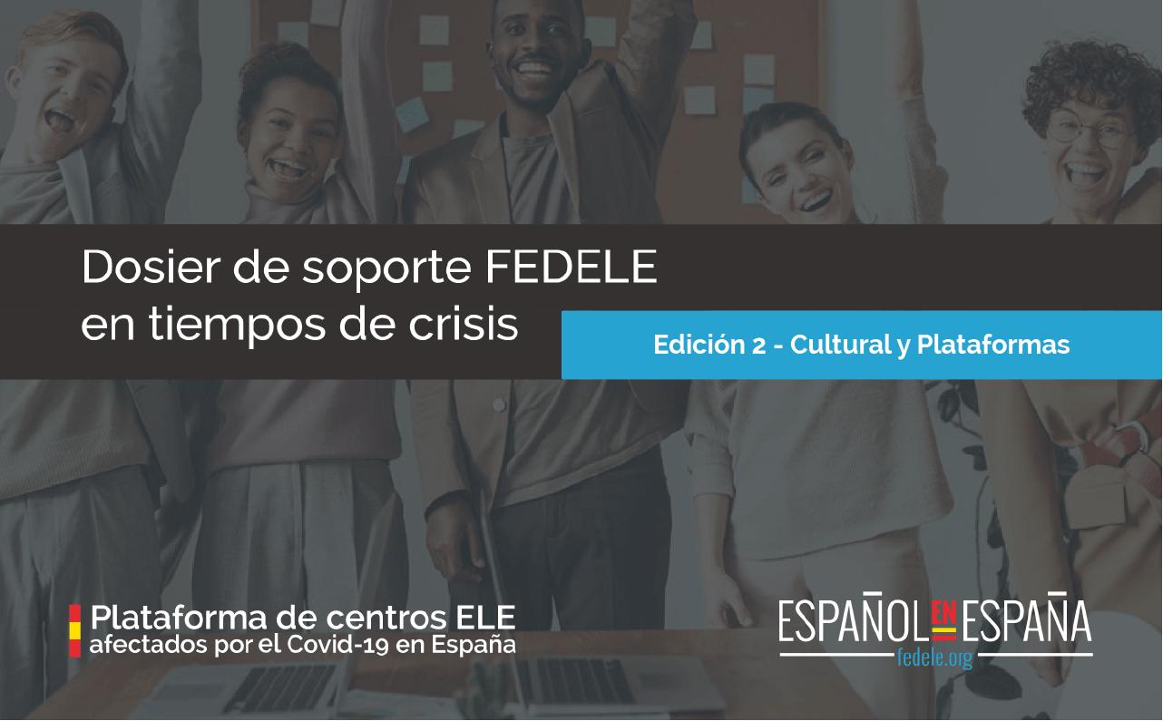 Dosier de soporte FEDELE en tiempo de crisis – Segunda edición en abierto