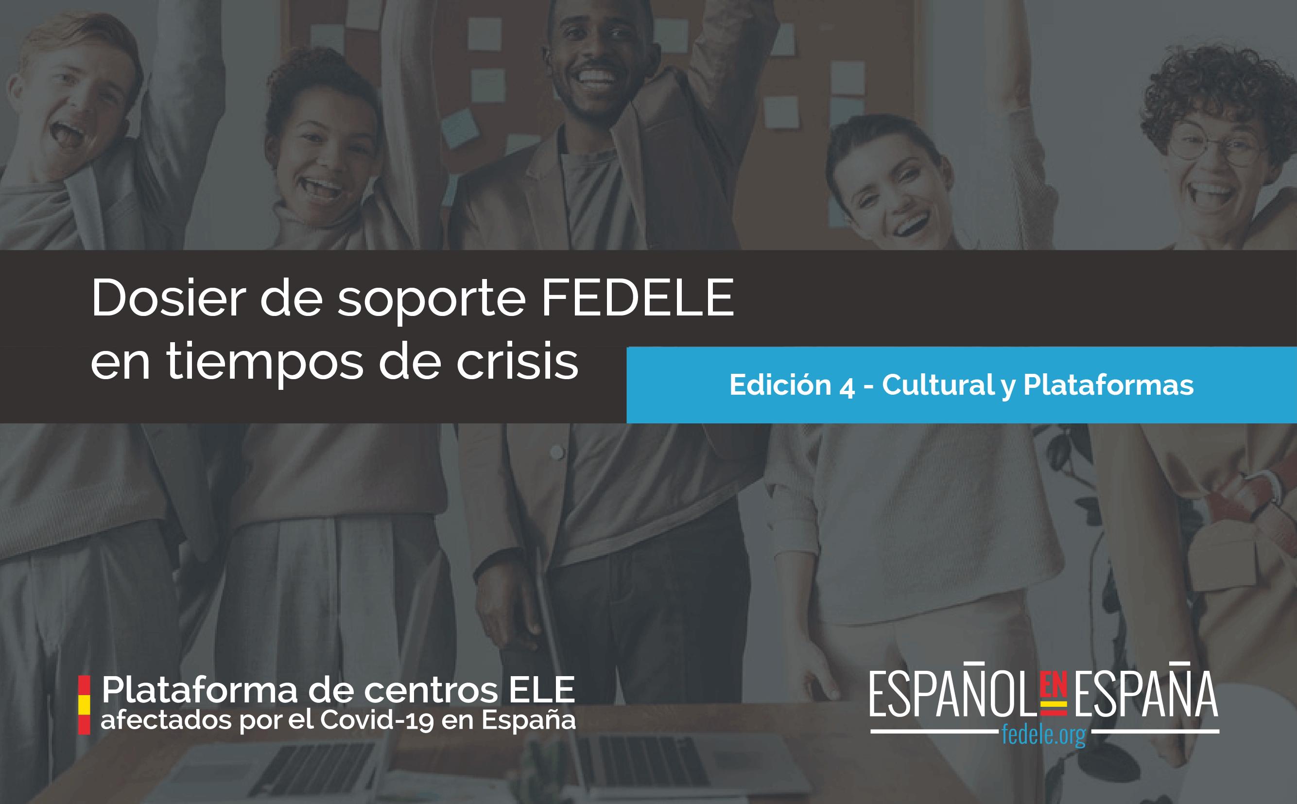 Dosier de soporte FEDELE en tiempo de crisis – Cuarta edición en abierto
