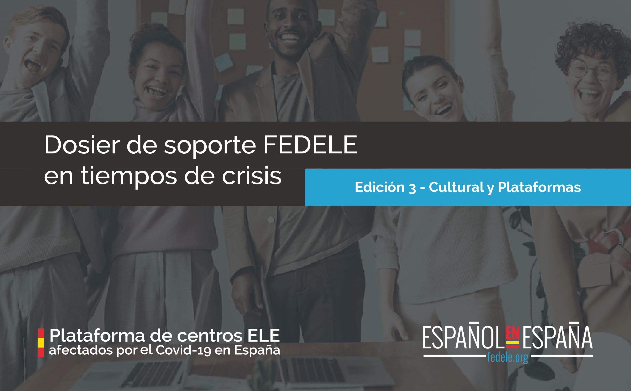 Dosier de soporte FEDELE en tiempo de crisis – Tercera edición en abierto
