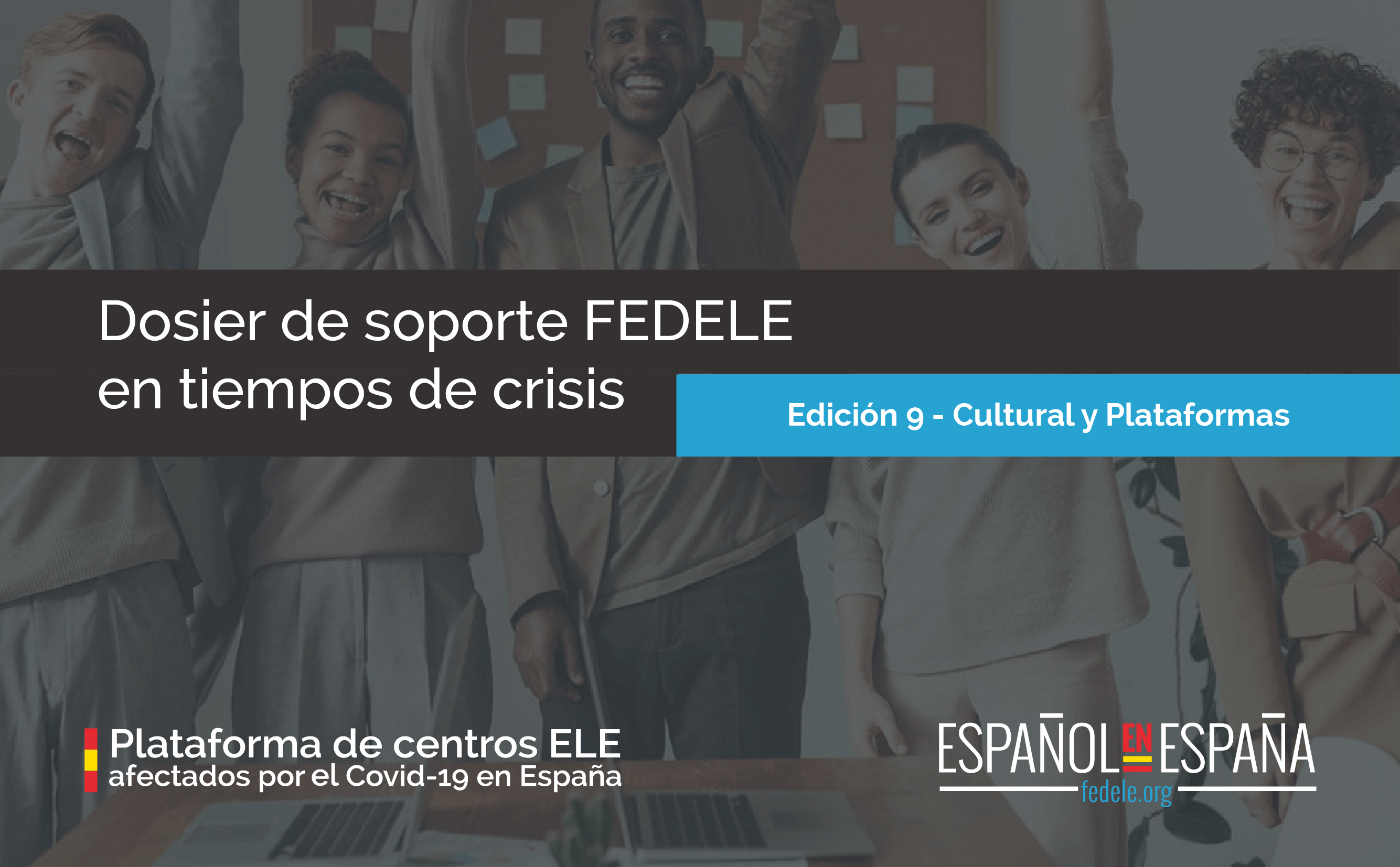 Dosier de soporte FEDELE en tiempo de crisis – Novena edición en abierto