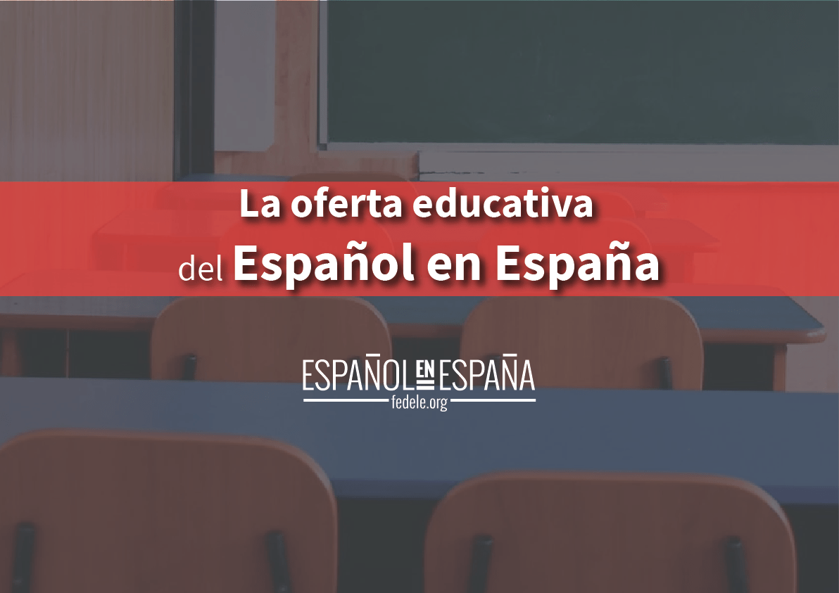 La oferta educativa de Español en España