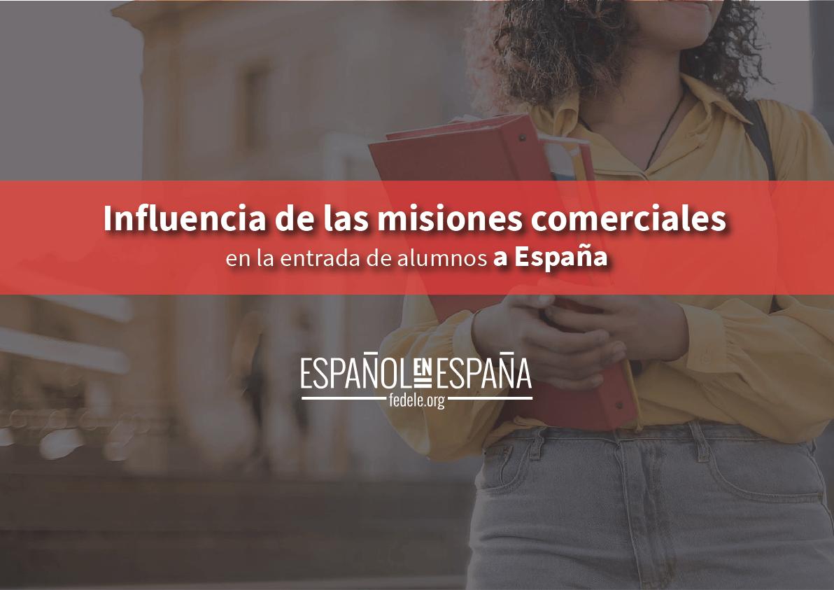 Influencia de misiones comerciales en la entrada de alumnos a España