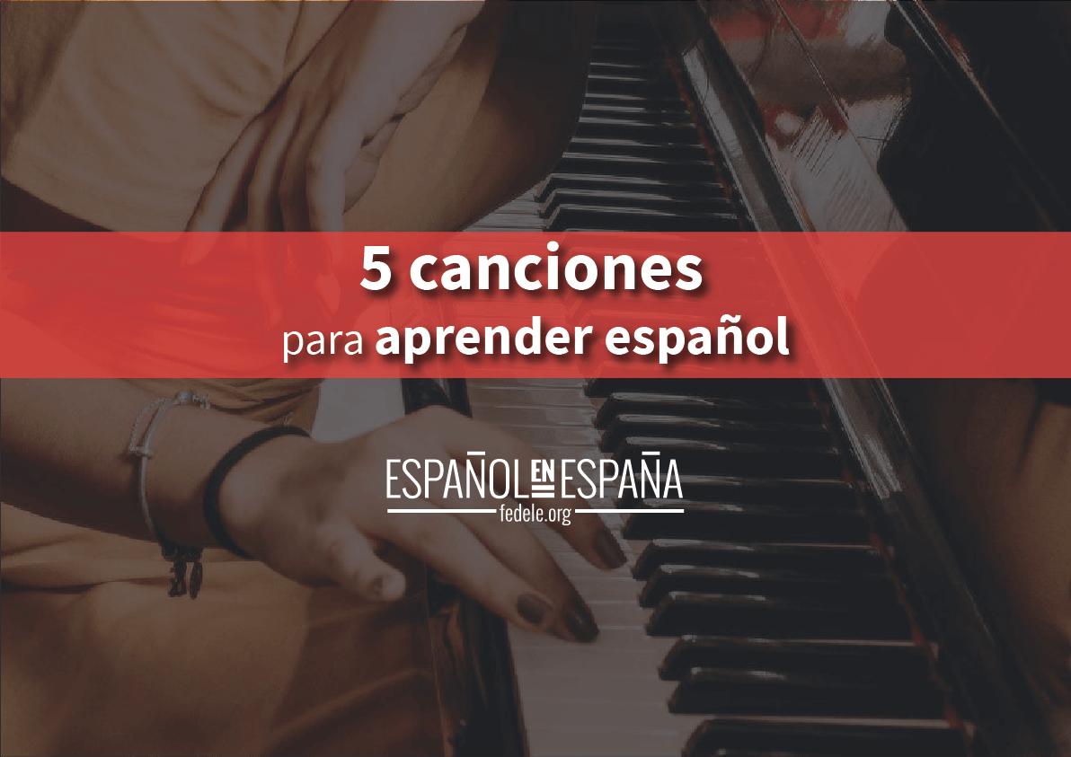 5 canciones para aprender español de forma fácil con preguntas (y respuestas)