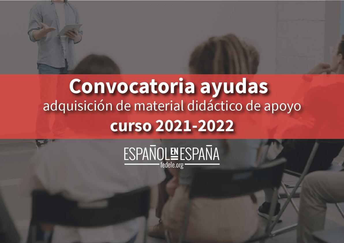 Convocatoria ayudas para la adquisición de material didáctico de apoyo para la promoción de la lengua y cultura españolas