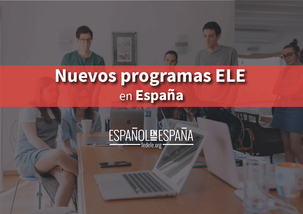 Nuevos programas ELE en España