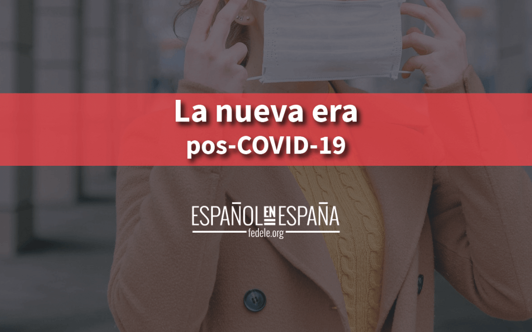 La nueva era pos-COVID-19
